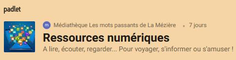 https://padlet.com/bibliothequelameziere/ressourcesnumeriques